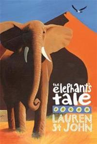 White giraffe series: the elephants tale - book 4