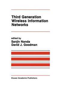 Third Generation Wireless Information Networks