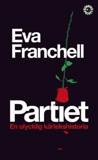 Partiet : en olycklig kärlekshistoria