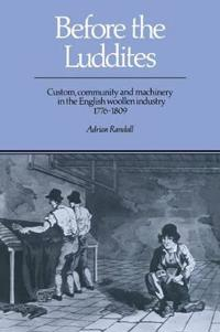 Before the Luddites
