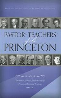 Pastor-teachers of Old Princeton