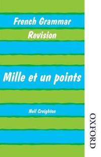 French Grammar Revision - Mille Et Un Points