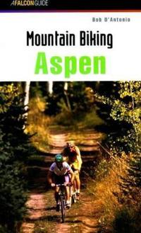 Falcon Guide Mountain Biking Aspen