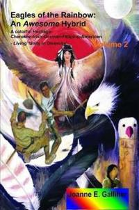 Eagles of the Rainbow Volume II (Two)