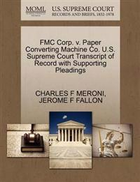 Fmc Corp. V. Paper Converting Machine Co. U.S. Supreme Court Transcript of Record with Supporting Pleadings