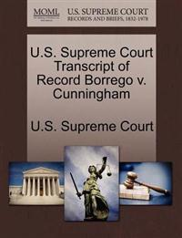 U.S. Supreme Court Transcript of Record Borrego V. Cunningham