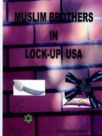 Muslim Brothers in Lock-up, USA