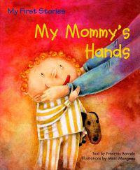 My Mommy's Hands