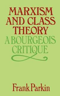 Marxism and Class Theory