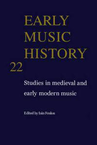 Early Music History 22
