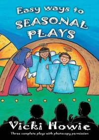 Easy Ways to Seasonal Plays