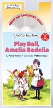 Play Ball, Amelia Bedelia Book and CD [With CD]