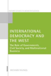 International Democracy and the West