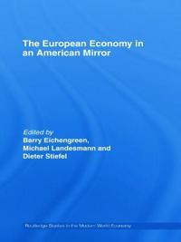 The European Economy in an American Mirror