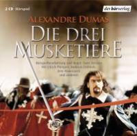 Die drei Musketiere. 2 CDs