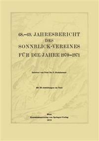 68.-69. Jahresbericht des Sonnblick-Vereines für die Jahre 1970-1971