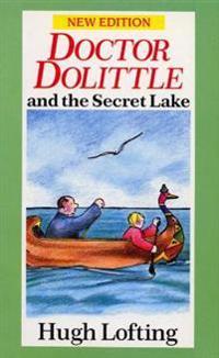 Dr. Dolittle and the Secret Lake