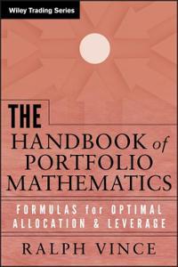 The Handbook of Portfolio Mathematics: Formulas for Optimal Allocation Lev