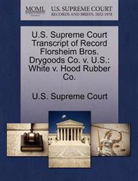 U.S. Supreme Court Transcript of Record Florsheim Bros. Drygoods Co. V. U.S.