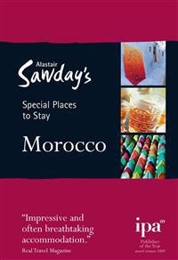 Alastair Sawday's Special Places to Stay Morocco