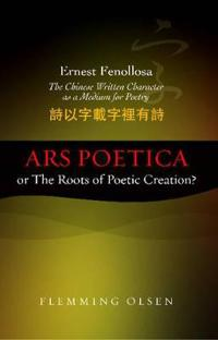 Ernest Fenollosa - The Chinese Written Character as a Medium for Poetry