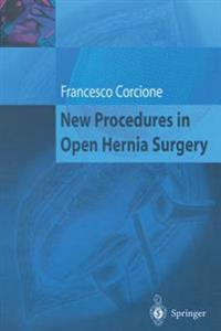 New Procedures in Open Hernia Surgery