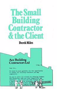 Small Building Contractor and the Client