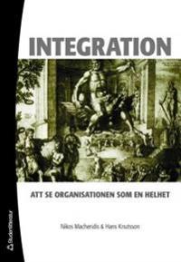 Integration : att se organisationer som en helhet