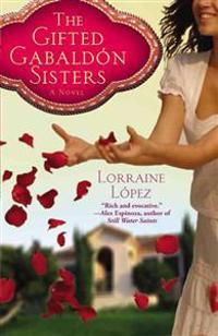 The Gifted Gabaldon Sisters