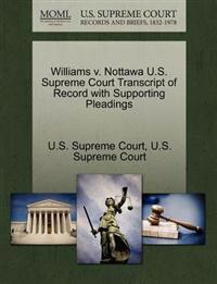 Williams V. Nottawa U.S. Supreme Court Transcript of Record with Supporting Pleadings