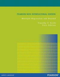 Multiple Regression and Beyond: Pearson New International Edition