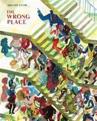 Wrong Place - Brecht Evens - pocket (9780224094207)     Bokhandel