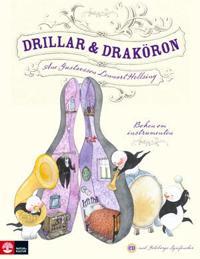 Drillar och draköron : Boken om instrumenten