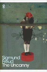 The Uncanny - Sigmund Freud - böcker (9780141182377)     Bokhandel