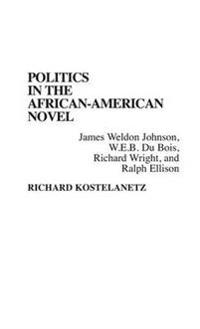 Politics in the African-American Novel