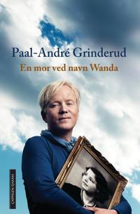 En mor ved navn Wanda - Paal-André Grinderud | Inprintwriters.org