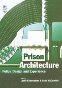 Prison Architecture