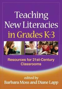 Teaching New Literacies in Grades K-3