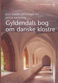 Gyldendals bog om danske klostre