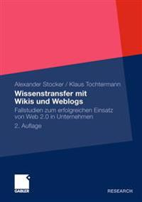 Wissenstransfer Mit Wikis Und Weblogs