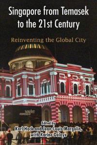 Singapore from Temasek to the 21st Century