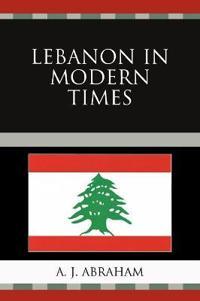 Lebanon In Modern Times