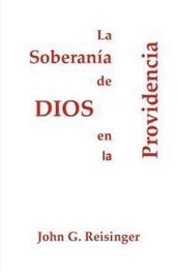 La Soberanía de Dios En La Providencia