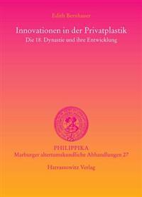 Innovationen in Der Privatplastik: Die 18. Dynastie Und Ihre Entwicklung