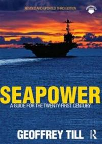 Seapower - a guide for the twenty-first century