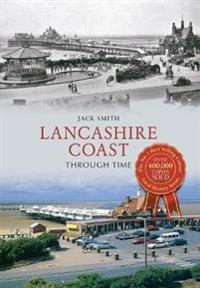 Lancashire Coast Through Time