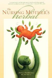 The Nursing Mother's Herbal