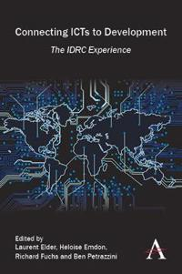 Connecting ICTs to Development: The IDRC Experience