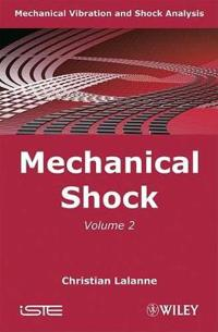 Mechanical Vibration and Shock Analysis, Mechanical Shock
