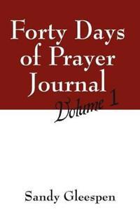 Forty Days of Prayer Journal